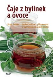 Čaje z bylinek a ovoce - Rudi Beiser