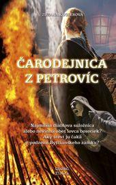 Čarodejnica z Petrovíc - Zuzana Kuglerová
