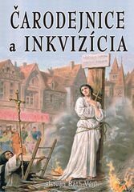 Čarodejnice a inkvizícia - István Ráth Végh