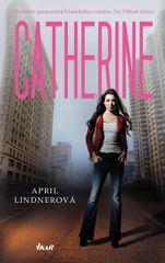 Catherine - April Lindnerová