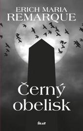 Černý obelisk - 11.vydání - Erich Maria Remarque
