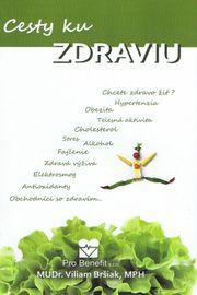 Cesty ku zdraviu - Viliam Bršiak