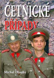 Četnické případy - Michal Dlouhý