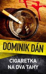 Cigaretka na dva tahy CZ - Dominik Dán