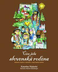 Čím žila slovenská rodina - Katarína Nádaská