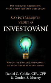 Co potřebujete vědět o investování - Kolektív