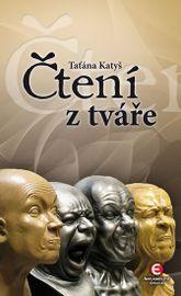 Čtení z tváře - Taťána Katyš