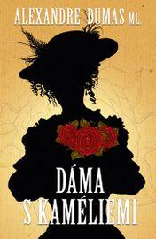 Dáma s kaméliemi - Alexander Dumas