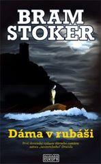 Dáma v rubáši - Bram Stoker