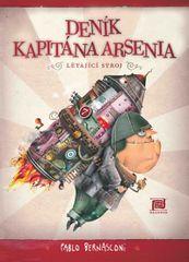 Deník kapitána Arsenia - Létající stroj - Pablo Bernasconi