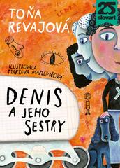 Denis a jeho sestry - Toňa Revajová