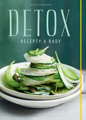 Detox - Recepty a rady - Nicole Staabsová