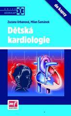 Dětská kardiologie do kapsy - Šamánek Milan, Urbanová Zuzana,