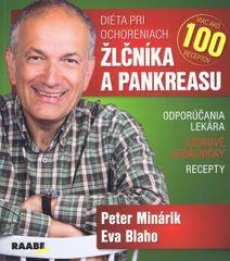 Diéta pri ochoreniach žlčníka a pankreasu - Peter Minárik, Eva Blaho