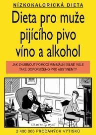 Dieta pro muže pijícího pivo, víno a alkohol - Elliott, Gardner Jameson, Williams