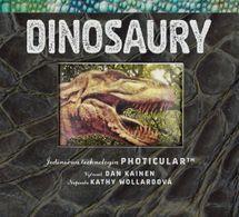 Dinosaury – Jedinečná technológia Photicular™ - Dan Kainen, Kathy Wollardová