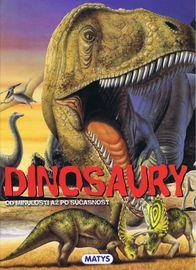 Dinosaury od minulosti až po súčasnosť - Matthews Rupert