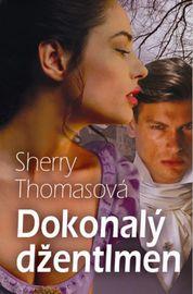 Dokonalý džentlmen - Sherry Thomasová