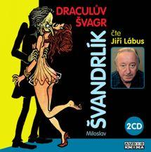 Draculův švagr - 2CD - Miloslav Švandrlík