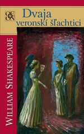 Dvaja veronskí šľachtici - Shakespeare William
