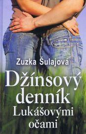 Džínsový denník Lukášovými očami - Šulajová Zuzka