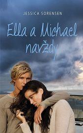 Ella a Michael navždy - Jessica Sorensen