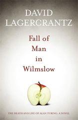 Fall of Man in Wilmslow - David Lagercrantz