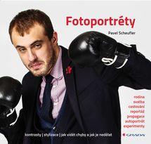 Fotoportréty - Kontrasty * stylizace * jak vidět chyby a jak je nedělat - Pavel Scheufler