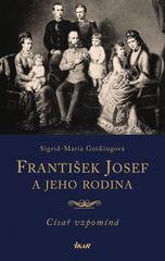 František Josef a jeho rodina - Sigrid Maria Grössingová