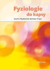 Fyziologie do kapsy - Stanislav, Jaromír Mysliveček, Trojan