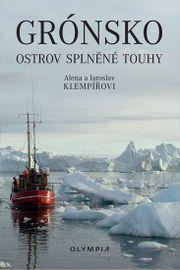 Grónsko - Ostrov splněné touhy - Alena a Jaroslav Klempířovi