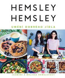 Hemsley + Hemsley - Umění dobrého jídla - Jasmine a Melissa Hemsley