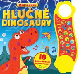 Hlučné dinosaury - 18 dinosaurích superzvukov