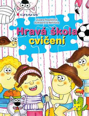 Hravá škola cvičení - Zuzana Pospíšilová , Eva Rémišová