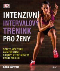 Intenzivní intervalový trénink pro ženy - Bartram Sean