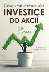 Investice do akcií - Základy value investování - Petr Čermák