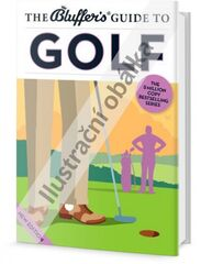 Jak blafovat o golfu - Adam Ruck