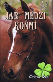 Jar medzi koňmi - Gohl Christiane