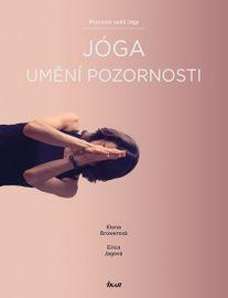 Jóga – umění pozornosti - Erica, Elena Browerová, Jagová