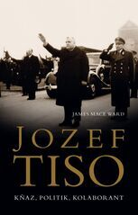 Jozef Tiso - James Mace Ward
