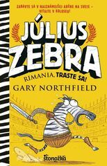 Július Zebra: Rimania, traste sa! - Gary Northfield