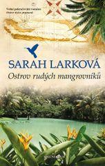 Karibská sága 2: Ostrov rudých mangrov. - Sarah Larková