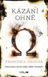 Kázání ohně - Francesca Haigová