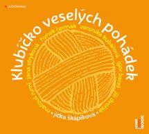 Klubíčko veselých pohádek - CDmp3 - Jitka Škápíková
