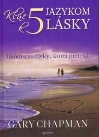 Kľúč k 5 jazykom lásky - Gary Chapman