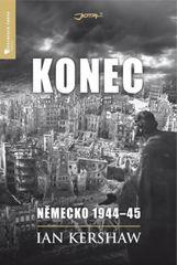 Konec - Německo 1944-45 - Kershaw Ian