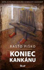 Koniec kankánu - Rastislav Piško