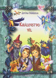 Kráľovstvo víl - Bâldescu Zorina