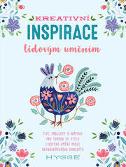 Kreativní inspirace lidovým uměním - Flora Waycott
