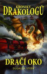 Kroniky drakologů 1 - Dračí oko - Dugald A. Steer